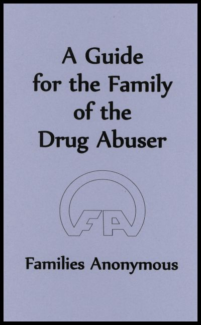 #1002 A Guide for the Family of the Drug Abuser