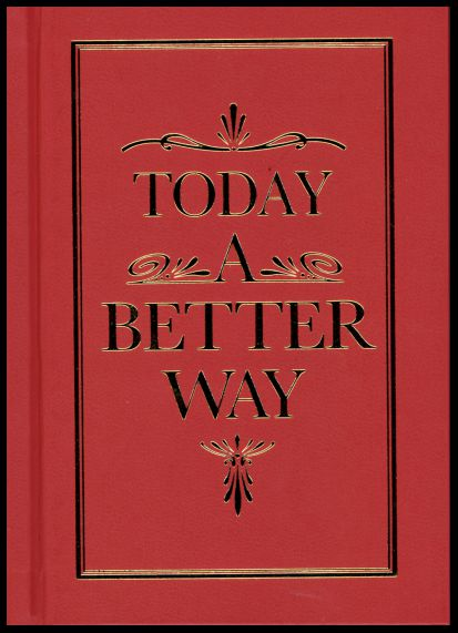 #1015 Today A Better Way (TABW)