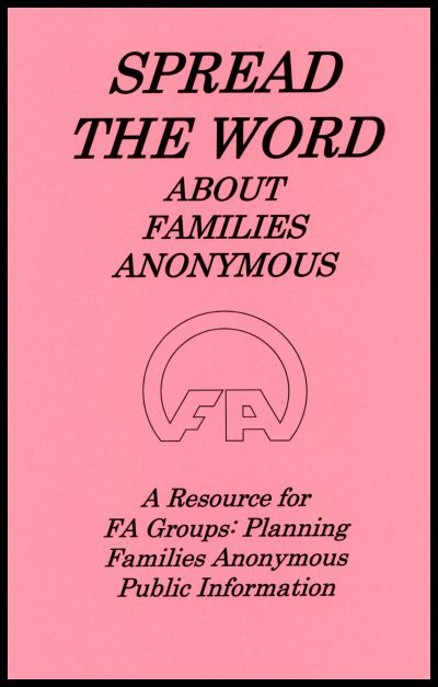 #7007 Spread the Word About Families Anonymous