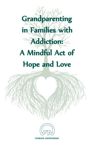 #1031 Grandparenting in Families with Addiction: A Mindful Act of Hope and Love