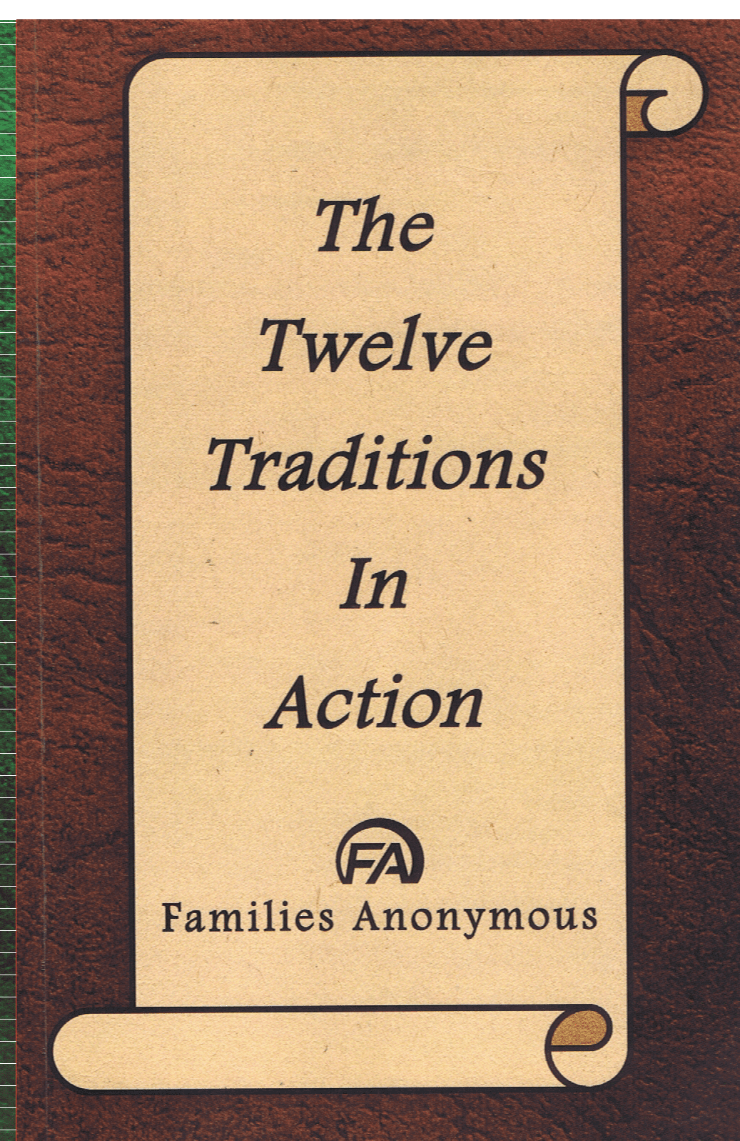 #5010 FA's Twelve Traditions in Action