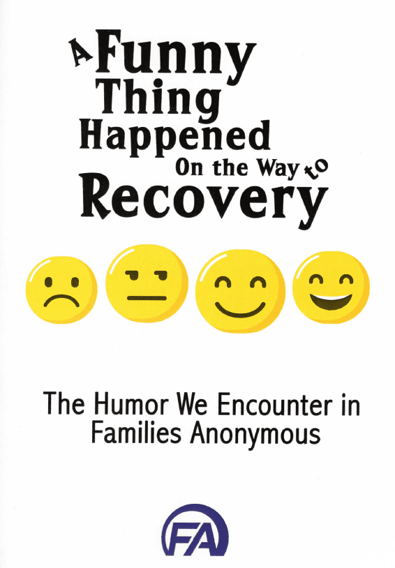 #1032 A Funny Thing Happened on the way to Recovery: The Humor we encounter in FA